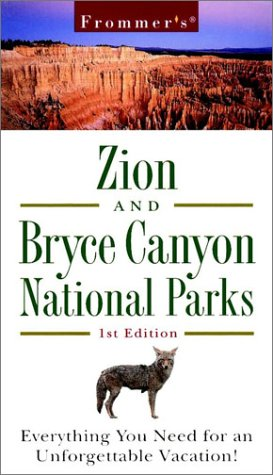 9780028620688: Frommer's Zion & Bryce Canyon National Park
