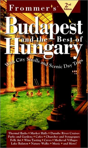 9780028620824: Frommer's Budapest and the Best of Hungary
