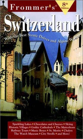 9780028620831: Complete: Switzerland, 8th Ed (Frommer's Complete Guides)