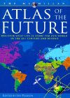 9780028620886: The Atlas of the Future