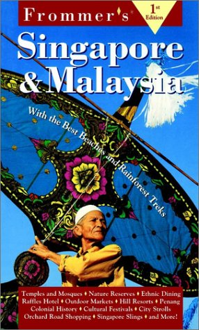 9780028620992: Frommer's Singapore & Malaysia (1st ed)