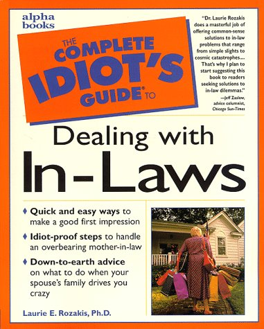 9780028621074: The Complete Idiot's Guide to Dealing With In-Laws