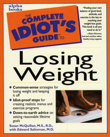 9780028621135: The Complete Idiot's Guide to Losing Weight (Complete Idiot's Guides (Lifestyle Paperback))