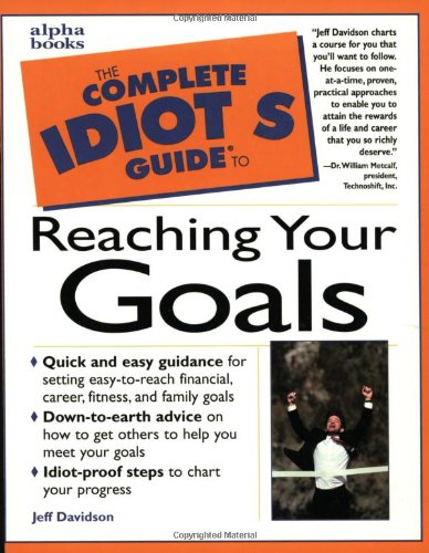 9780028621142: The Complete Idiot's Guide to Reaching Your Goals