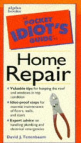 9780028621180: The Pocket Idiot's Guide to Home Repair (Pocket Idiot's Guides)