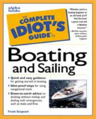 9780028621241: The Complete Idiot's Guide to Boating and Sailing
