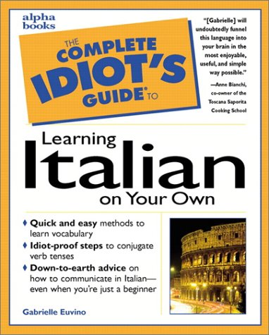 9780028621258: The Complete Idiot's Guide to Learning Italian on Your Own