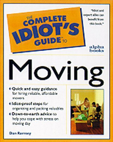 9780028621265: The Complete Idiot's Guide to Smart Moving