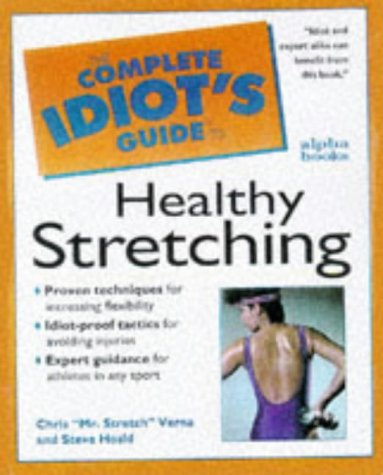 9780028621272: Cig To Healthy Stretching (Complete Idiot's Guides)