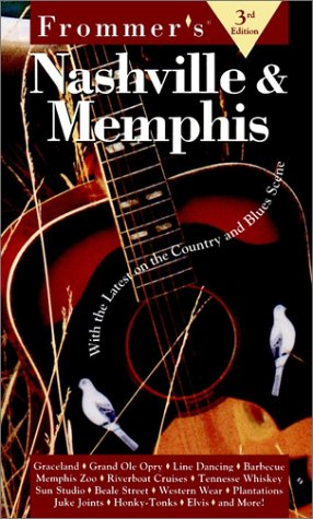 9780028621432: Frommer's Nashville & Memphis: With the Latest on the Country and Blues Scene (Frommer's Nashville and Memphis, 3rd ed)