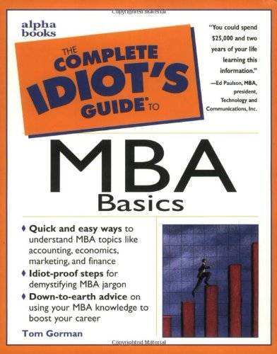 9780028621647 the complete idiot s guide to mba basics abebooks rh abebooks com Idiot S Guide to the Idiocy Idiots Guide to Conservatives