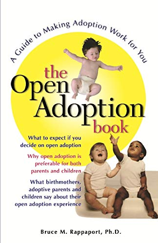 9780028621708: The Open Adoption Book: A Guide to Adoption without Tears