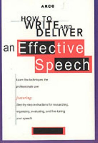 9780028621913: How to Write & Deliver an Effective Speech (ARCO's How to)