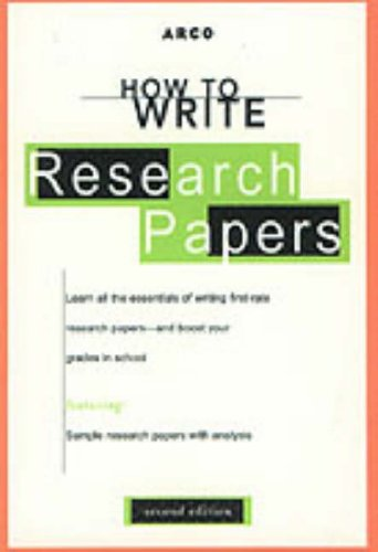 9780028621999: How to Write Research Papers 2 (ARCO's Concise Writing Guides) (v. 2)
