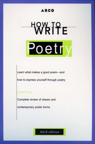9780028622071: How to Write Poetry (ARCO's Concise Writing Guides)
