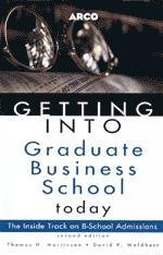 9780028622095: Getting Into Business School 2E (Arco Getting Into Graduate Business School Today)