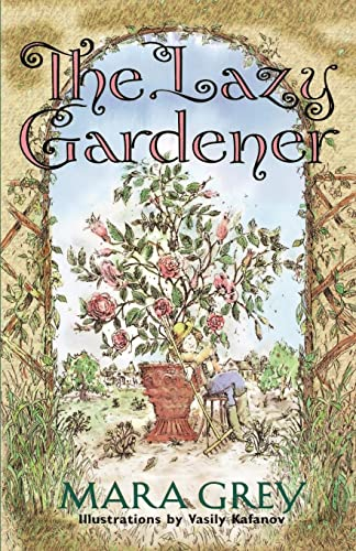 9780028622170: The Lazy Gardener