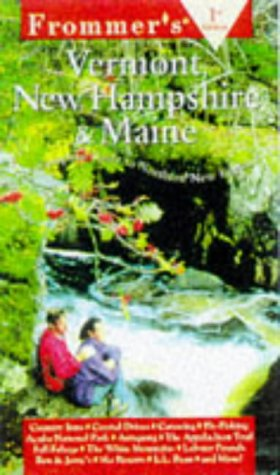 9780028622279: Frommer's Vermont, New Hampshire & Maine (Frommer's Complete Guides)