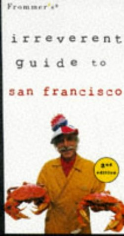 9780028622392: Frommer's Irreverent Guide: San Francisco