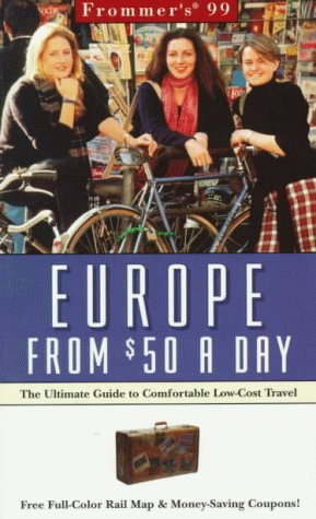 9780028622453: Frommer's 99 Europe from $50 a Day (Serial)