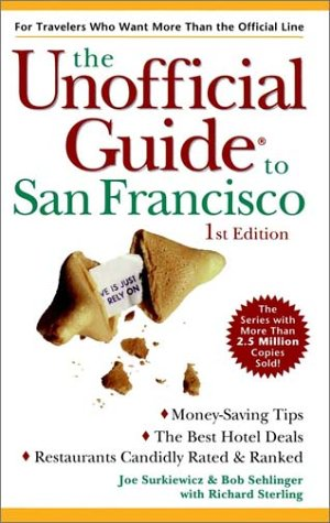9780028622491: The Unofficial Guide to San Francisco (Unofficial Guides)