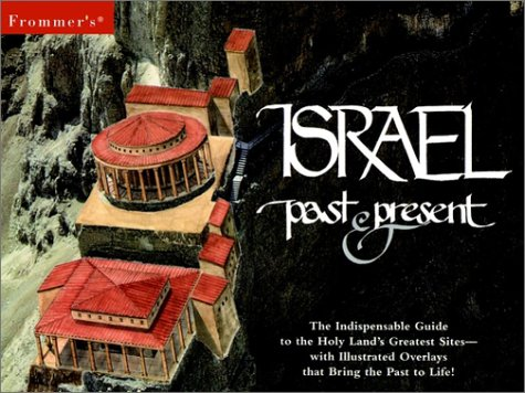 9780028622514: Israel: The Indispensable Guide to the Holy Land's Greatest Sites (Frommer's Guides)
