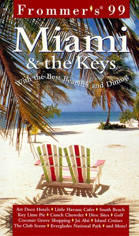 Frommer's 99 Miami & the Keys (5th ed) (0028622588) by Frommer, Arthur