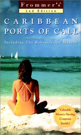 9780028622699: Frommer's Caribbean Ports Of Call (Frommer's Cruises)