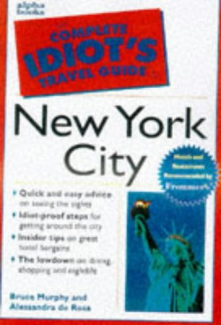 9780028622972: The Complete Idiot's Travel Guide to New York City (The Complete Idiot's Guide)