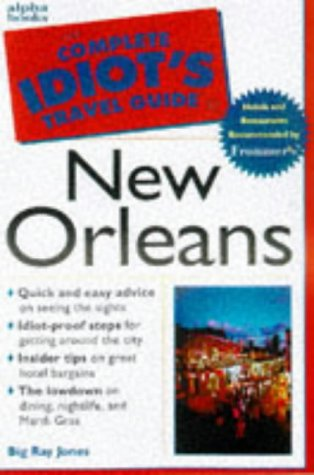 9780028623030: CITG to New Orleans (The Complete Idiot's Guide)