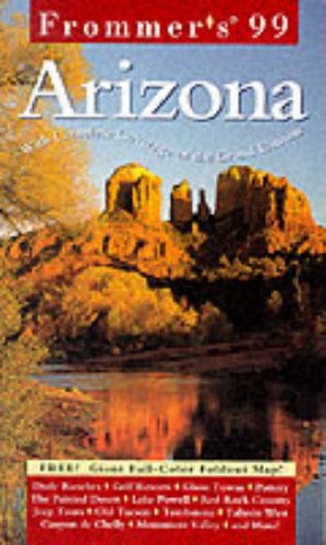 9780028623146: Arizona 1999 (Frommer's Complete Guides)