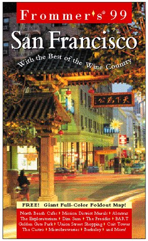 Frommer's 99 San Francisco (Serial) (0028623592) by Frommer, Arthur
