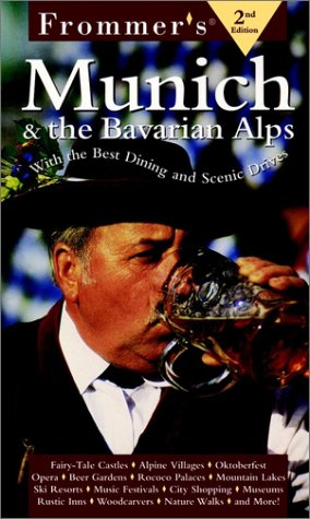 9780028623696: Frommer's Munich & the Bavarian Alps, 2nd Edition