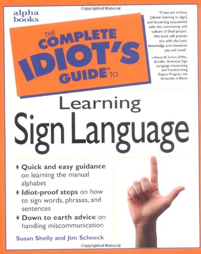 9780028623887: Complete Idiot's Guide to Learning Sign Language