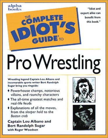 9780028623955: The Complete Idiot's Guide to Pro-Wrestling (Complete Idiot's Guides (Lifestyle Paperback))