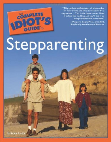 9780028624075: The Complete Idiot's Guide to Stepparenting
