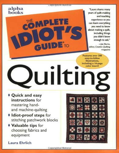 9780028624112: The Complete Idiot's Guide to Quilting