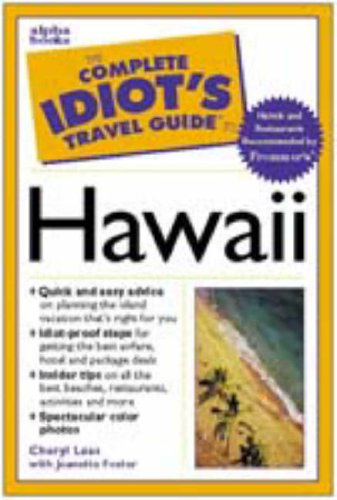 9780028624174: The Complete Idiot's Travel Guide to Hawaii (Complete Idiot's Guide)