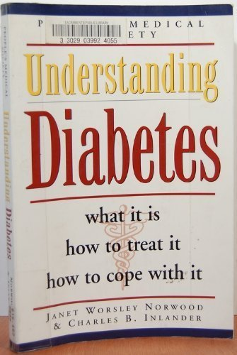 Understanding Diabetes (0028624378) by Janet Worsley Norwood; People's Medical Society