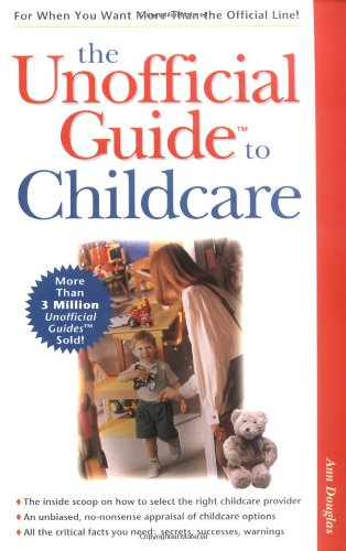 9780028624570: The Unofficial Guide to Childcare