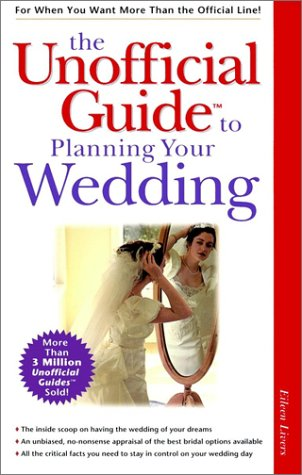 9780028624594: The Unofficial Guide to Planning Your Wedding