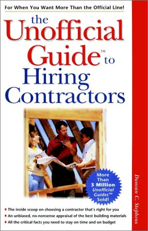9780028624600: The Unofficial Guide to Hiring Contractors (Unofficial Guides)