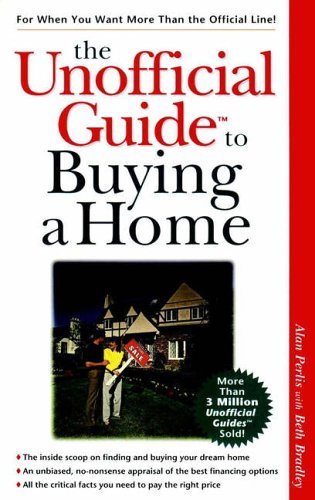 9780028624617: The Unofficial Guide to Buying a Home (The Unofficial Guide Series)