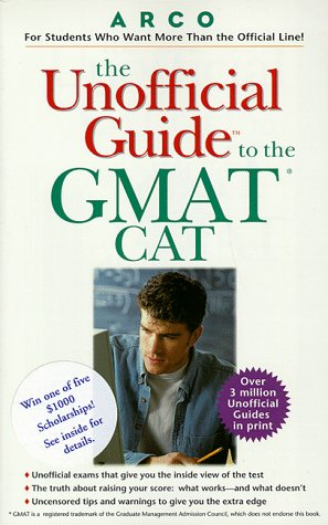 9780028624945: The Unofficial Guide to the Gmat Cat (Unofficial Test-Prep Guides)