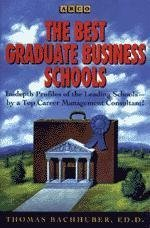 9780028625034: Best Graduate Business Schools (Arco Best Graduate Business Schools)