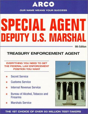 9780028625041: Special Agent Deputy U.S. Marshal: Treasury Enforcement Agent (Special Agent, Us Deputy Marshall, Treasury Enforcement Agent, 9th ed)