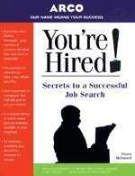 9780028625096: You're Hired! - Secrets to Job Search