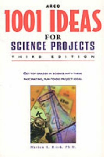 9780028625133: Arco 1001 Ideas For Science Projects Environment: Third Edition