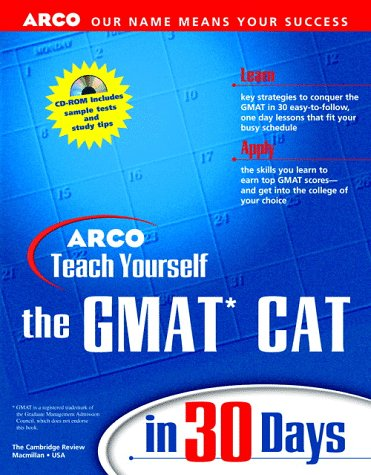 9780028625188: Arco Teach Yourself Gmat Cat in 30 Days (Arcos Teach Yourself in 24 Hours Series)