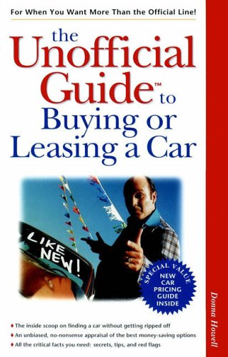 9780028625249: The Unofficial Guide to Buying or Leasing a Car